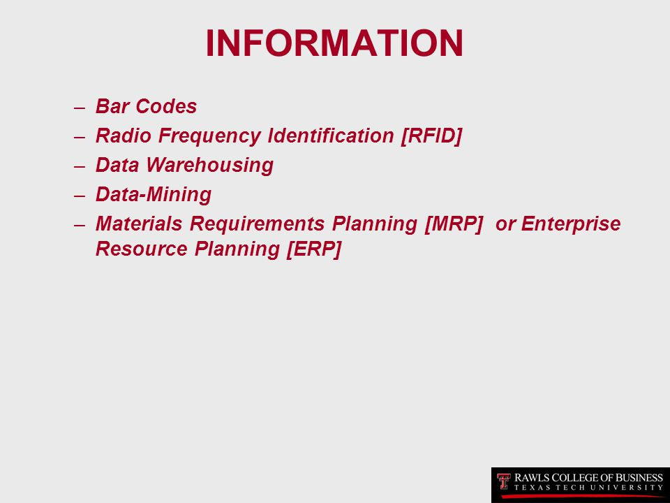INFORMATION Bar Codes Radio Frequency Identification [RFID]